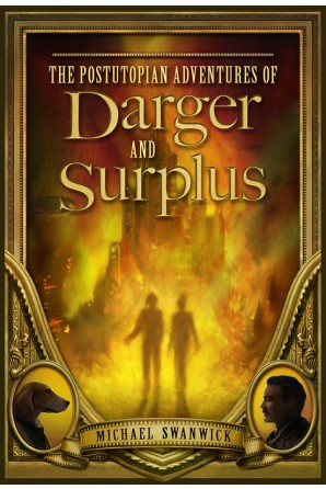 Image for THE POSTUTOPIAN ADVENTURE OF DARGER AND SURPLUS